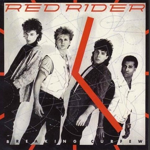 Breaking Curfew - Red Rider