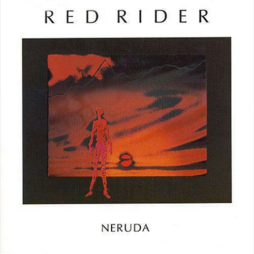 Neruda - Red Rider