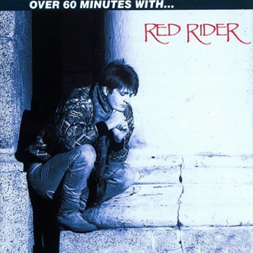 Over 60 Minutes With... - Red Rider