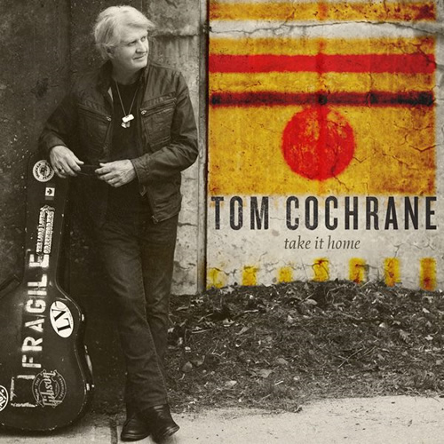 Take It Home - Tom Cochrane