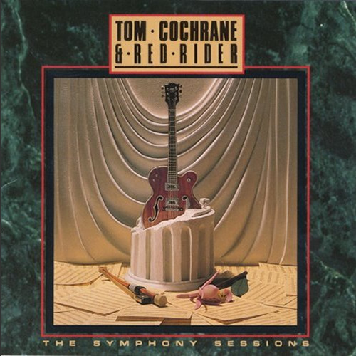 The Symphony Sessions - Tom Cochrane and Red Rider