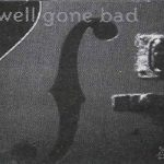 Well Gone Bad – The Saddletramps