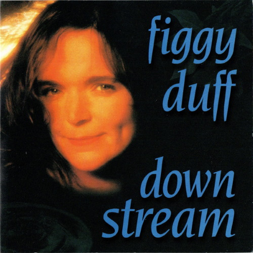Downstream - Figgy Duff