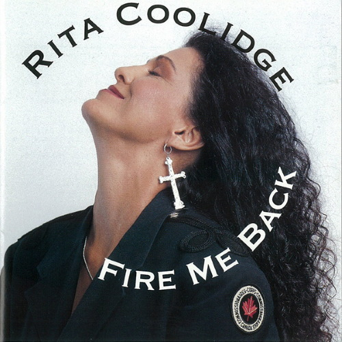 Fire Me Back - Rita Coolidge