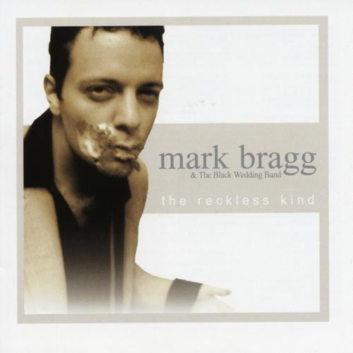 The Reckless Mind - Mark Bragg & The Black Wedding Band