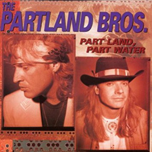 Part Land Part Water - Partland Brothers